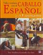 Vida-y-trabajo-con-el-caballo-Espanol-y-el-Lusitano
